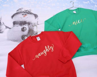 Matching Christmas Shirts. Christmas Sweatshirts. Couples Sweatshirts. Christmas Shirts. Matching Christmas Shirts. Naughty and Nice Shirts.