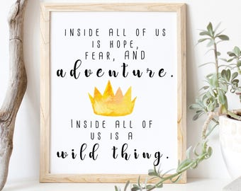 Inside All of Us/ Where the Wild Things Are 8 x 10 Printable