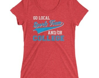 Go Local Sports Team And College Sarcastic Women's Premium Short Sleeve T-Shirt