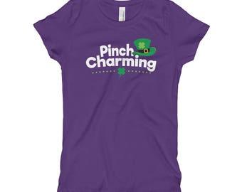 Pinch Charming St. Patrick Girl's T-Shirt // Funny Saint Patrick's Day Shirt // Cool Irish Shamrock Tee // Pinch Proof T Shirt