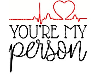 You're My Person SVG dxf png jpg jpeg, Coffee SVG, SVG Files, Kids Svg, Silhouette Files, Cricut Files, png files, png, decal