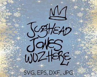 Jughead Jones Wuz Here - SVG, EPS, DXF, jpg digital cut file for Silhouette or Cricut