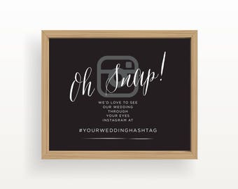 8x10_White on Black Wedding Sign_Customized Instagram message_Oh Snap