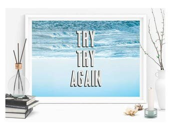 Try Again, Again - Gallery print or canvas