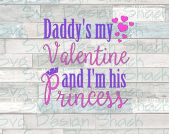 Daddy is My Valentine SVG, DXF, EPS, Studio 3, Png