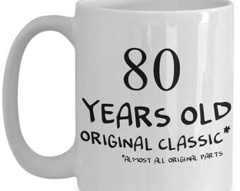 80 Birthday Mug 80th Birthday Gifts for Him Her Mom Dad Aunt Uncle Grandmom Granddad 80 Years Old 15oz Ceramic Coffee Cup