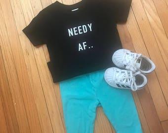 NEEDY AF !!!!