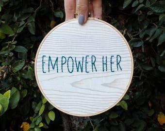 EMPOWER HER hand-stitched hoop