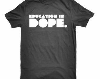 Education is Dope Retro T-Shirt