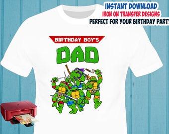 TMNT , Dad , Iron On Transfer , TMNT Dad Birthday Shirt Design , Ninja Turtles DIY Shirt Transfer , Digital Files