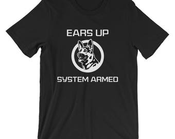 Ears Up System Armed German Shepherd T-Shirts