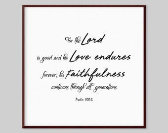 Psalm 100:5 Scripture Canvas Wall Art - For the Lord is good and his love endures forever