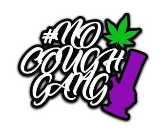 No Cough Gang