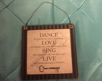 Small Sign-Dance, Love, Sing and Live