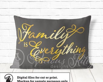 Family is Everything svg, family saying, wall decal, ai dxf emf eps pdf png psd svg svgz tif files for cricut, silhouette, brother