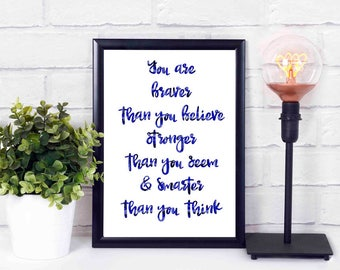 You are braver than you believe,printables,at home,decor,wall,instant download,print,quote 16x20 8x10