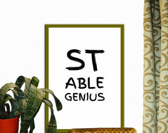 Stable Genius Print Wall Decor Inspirational Quote Handwritten Typography Art Print Digital Download Motivation Quote