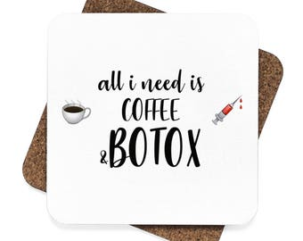 Coffee & Botox - Square Hardboard Coaster Set  4Pcs