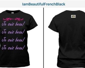 I Am Beautiful - French Tee