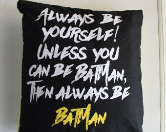 Always Be Yourself Pillow Blanket