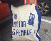 My Doctor is Female Cotton Tote Bag