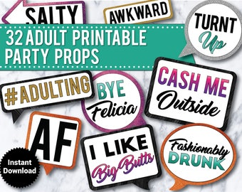 32 -  Funny Adult Props, Photo Booth Props, Cash Me Outside, Printable, Wedding, 21st Birthday, Drinking props, 30th birthday, Bachelorette