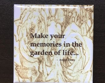 Positive Quote Magnet- Garden Of Life