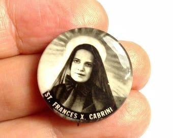 Flash Sale Antique Vintage Saint St Frances S Cabrini Religious Pin Back Brooch Pinback Celluloid Tin Metal Picture