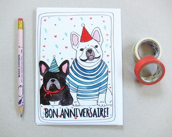 Birthday Card - French Bulldog Birthday Card - French Birthday Card - Blank Birthday Card - Happy Birthday Card - Bon Anniversaire