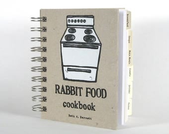 Rabbit Food Cookbook - vegan vegetarian recipes and other miscellany (out-of-print)