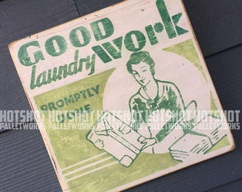 Vintage-looking upcycled wood sign, hand made, hand painted, Laundry, Laundry Room