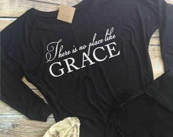 "GraceWear ""There is no place like GRACE"" Custom Dolman Shirt"
