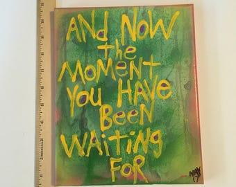 Moment Waiting * green original Folk Art Word Painting