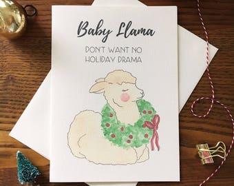 Llama Card. Alpaca Christmas Card. Funny Christmas Card. Baby llama card. Baby Animal Card. No Drama Card. Blank Inside Card. Single Card