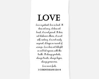Tea Towel. Flour Sack Towel. Love Is Patient. Bible Verse Cotton tea towel. Dish Towel. handmade towel. Love never fails. Valentine's Day.