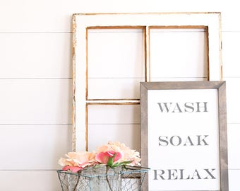 WASH SOAK RELAX Farmhouse Style Rustic Wood Sign, Handmade, Inspirational Quote, Shabby Chic
