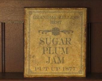 Wood Sugar Plum Jam Plaque