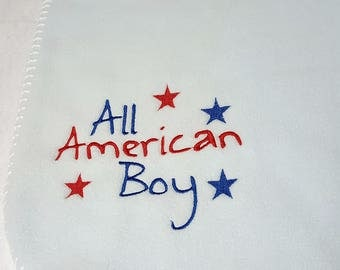 All American Boy Blue Embroidered Baby Blanket Fleece Red White Blue Star Soft One of a Kind Independence Day Military Family July 4th