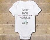 Grandma Onesie, Grandfather Onesie, Grandma's Girl, Gift from Grandma, Grandma's Boy, Baby Shower Gift, Poppy, Nanny, Pack My Diapers