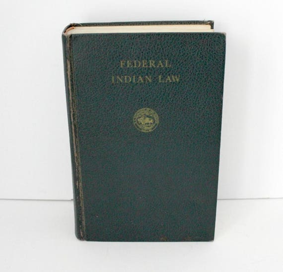 Vintage 1958 Federal Indian Law Book, Dept of Interior, Solicitor Office, Native American Law