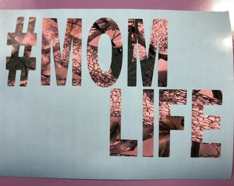 Pink Camouflage #Mom Life Vinyl Decal, New