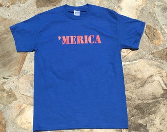 MERICA T-shirt .  USA Shirt.  4th of July Shirt.  American Pride Shirt. Independence Day Tshirt.