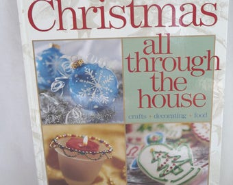 Christmas All Through The House, Hardcover Book, Better Homes and Gardens, Crafts, Decorating, Food, Supplies,Christmas Gifts,Recipes,Unique