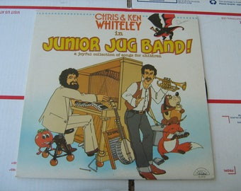 1981 Chris & Ken Whiteley in junior jug band a joyful collection of songs for children LP 33-1/3 rpm