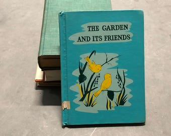 The Garden and Its Friends Vintage Distressed Book 1961
