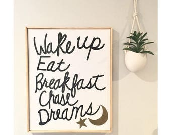 Wake Up Chase Dreams - Hand painted Canvas - bedroom painting decor home house dwell wall hanging decoration black white paint art work