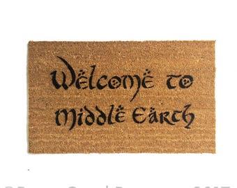 Welcome to MIDDLE EARTH Tolkien geek nerd nerdy doormat eco friendly outdoor housewarming gift