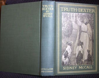 Truth Dexter, Sidney McCall, 1901 Antique Book, Excellent Condition, Light Blue Vintage Hardcover