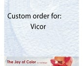 Custom order 2 for Vicor 4 digital files for personal print