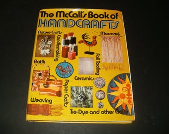 The McCalls Book of Handcrafts -Vintage 1972 Instructional Book, Hobby, Macrame, Tie-Dye, Retro Hippy Cool 1970s Styles